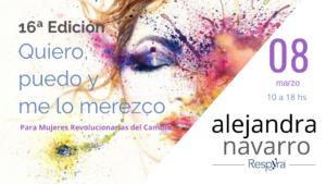 Quiero, puedo y me lo merezco. 16ª edición. Alejandra Navarro. Respyra