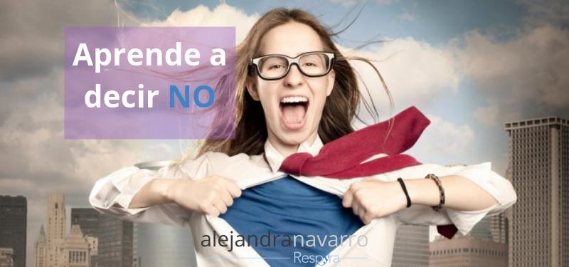 Aprende a decir NO y cambia tu actitud de Salvadora.